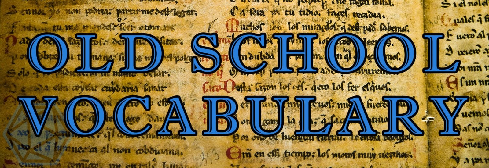 104 Great Old School Words (and Insults!) for Fantasy Games & RPGs