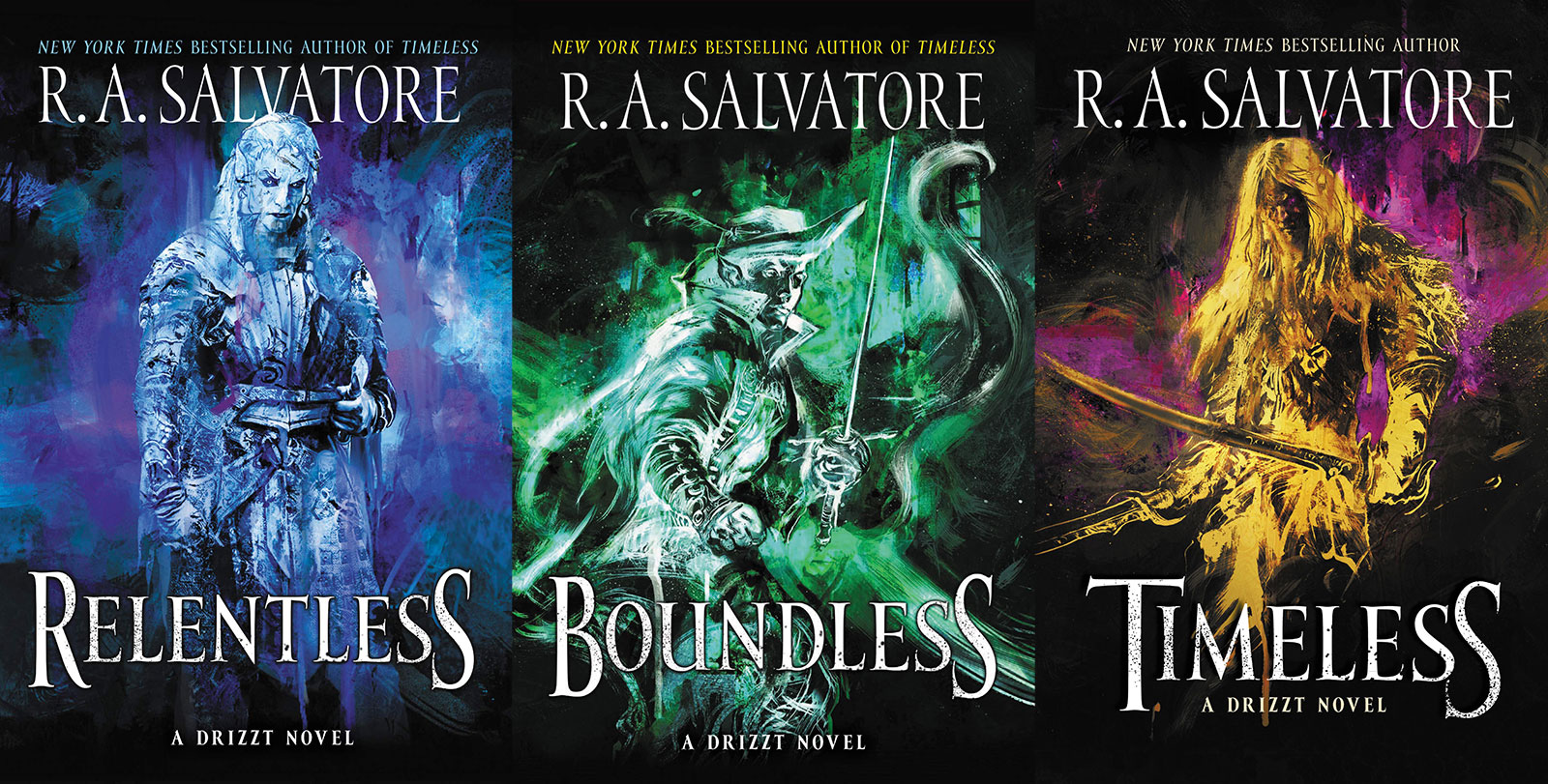 Relentless and Boundless and Timeless Drizzt Novels by R. A. Salvatore in Generations Trilogy Covers Jarlaxle Baenre Zaknafein Do'Urden